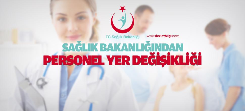 Sağlık Bakanlığından Duyuru: Personel Yer Değişikliği