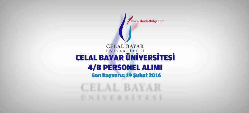 Celal Bayar Üniversitesi 4/B Personel Alımı