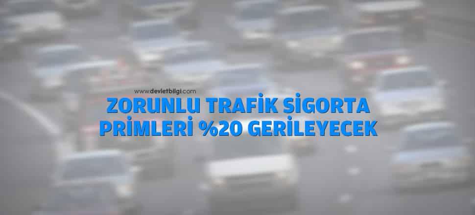 Zorunlu Trafik Sigorta Primleri %20 Gerileyecek