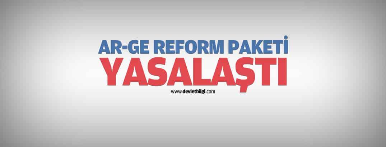 AR-GE Reform Paketi Yasalaştı