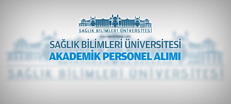 Sağlık Bilimleri Üniversitesi Akademik Personel Alımı 2016
