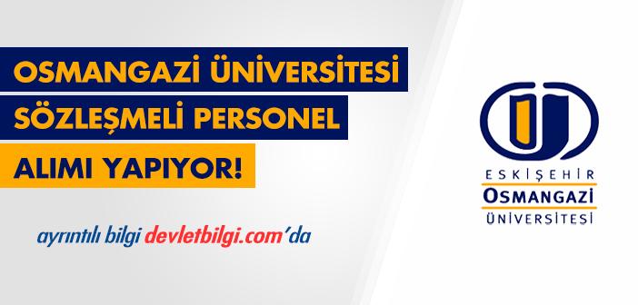 Osmangazi Üniversitesi Sözleşmeli Personel Alım İlanı 2016