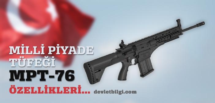 Türkiye'nin Yeni Gözde Silahı MPT-76 Piyade Tüfeği