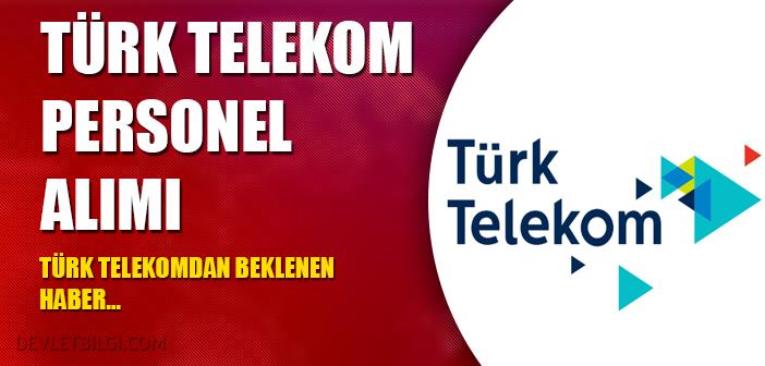 Türk Telekom'dan 2017 'de Büyük Personel Alımları…