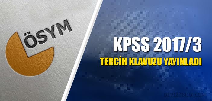 KPSS 2017/3 Tercih Kılavuzu Yayınlandı