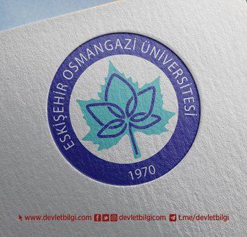 Eskişehir Osmangazi Üniversitesi 40 Akademik Personel Alımı Yapacak